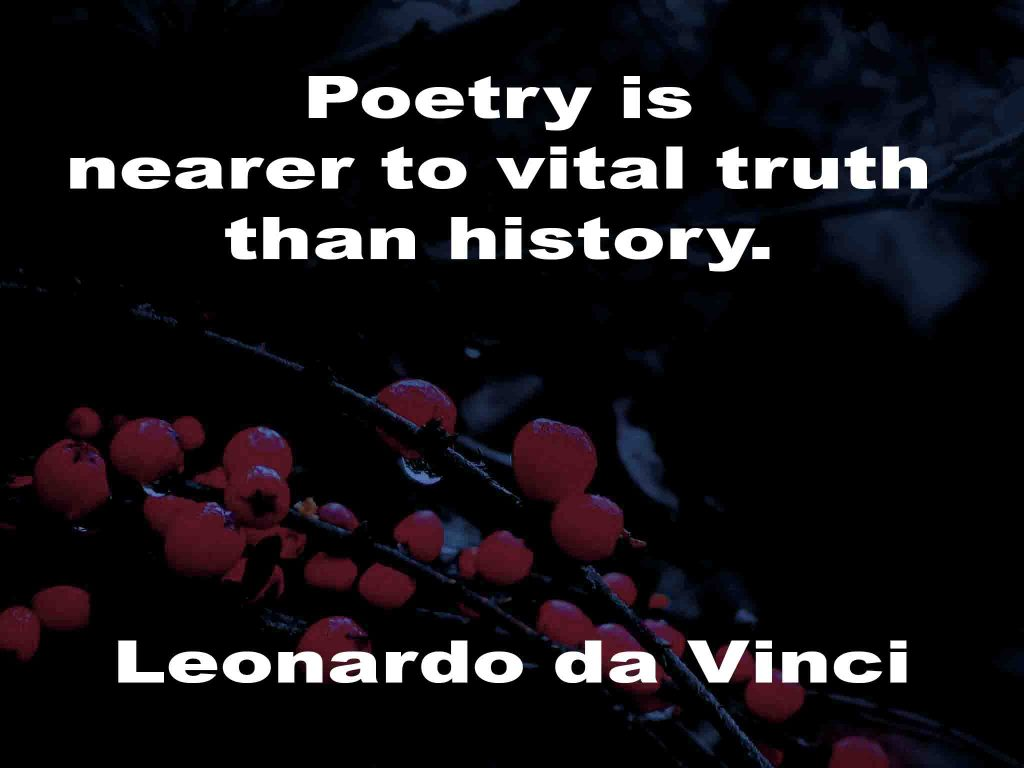 The image shows a spray of red berries on a black background on which a quotation by is written. It speaks of poetry being nearer to vital truth than history itself.