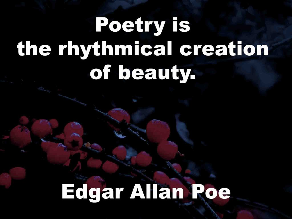 The image shows a spray of red berries on a black background on which a quotation by Edgar Allan Poe is written. It speaks of poetry being the rhythmical creation of beauty.
